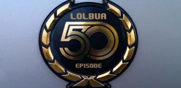 LOLbua 50 – Gamermania XXV