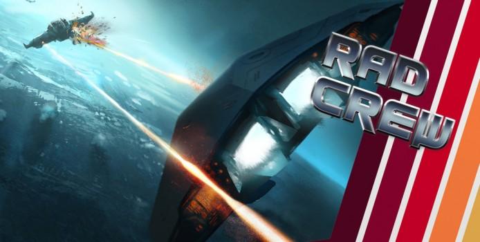 Rad Crew S09E02: Let's Get Dangerous