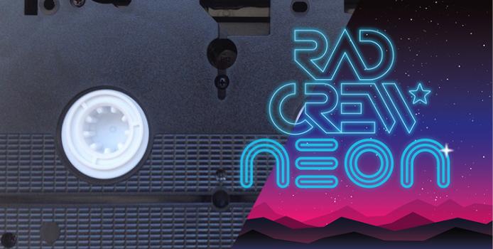 Rad Crew Neon S06E02: It belongs in a museum…